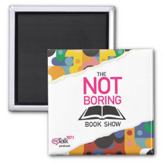 The Not Boring Book Show Magnet