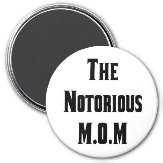 The Notorious M.O.M Magnet