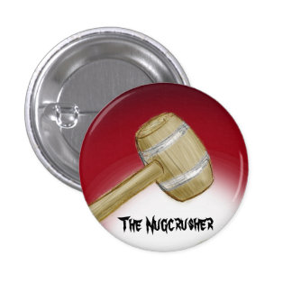 The Nugcrusher 1 Inch Round Button