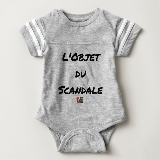 The OBJECT OF the SCANDAL - Word games - François Baby Bodysuit