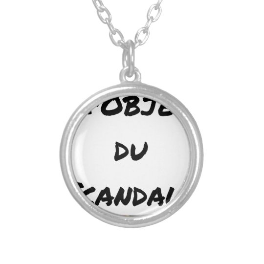 The OBJECT OF the SCANDAL - Word games - François Silver Plated Necklace
