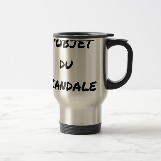 The OBJECT OF the SCANDAL - Word games - François Travel Mug
