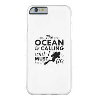 The Ocean Is Calling Barely There iPhone 6 Case