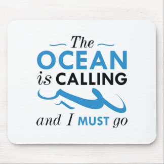 The Ocean Is Calling Mouse Pad