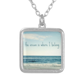 THE OCEAN IS WHERE I BELONG NECKLACE