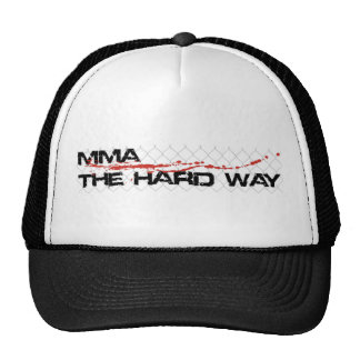 The Official MMA The Hard Way Trucker Hat