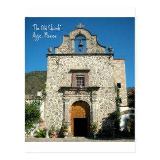 """The Old ChUrch"" Ajijic, Mexico Postcard"