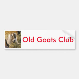 The Old Goats Club Bumper Sticker