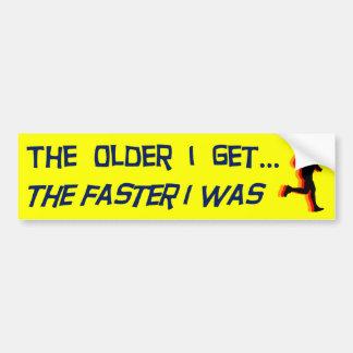 The Older I Get Bumper Sticker
