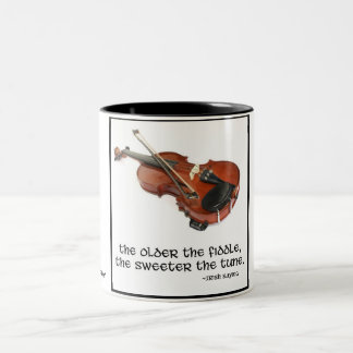 The older the fiddle... Two-Tone coffee mug