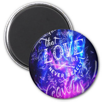 The Ones that Love Us Amethyst Dreams 2 Inch Round Magnet