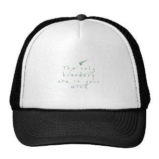 The Only Borders Are In Your Mind Trucker Hat