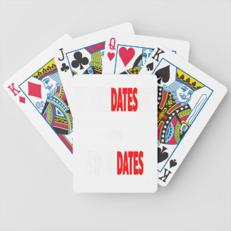 The only dates i get are updates bicycle playing cards