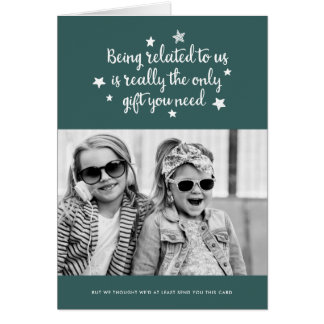 The Only Gift You Need | Holiday Card | Green