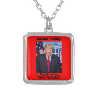 The Only Person Benefitting - Anti Trump Silver Plated Necklace