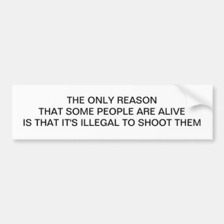 THE ONLY REASON BUMPER STICKER