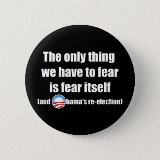 The Only Thing We Have...Button 2 Inch Round Button