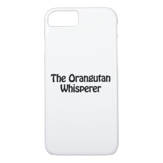 the orangutan whisperer iPhone 7 case