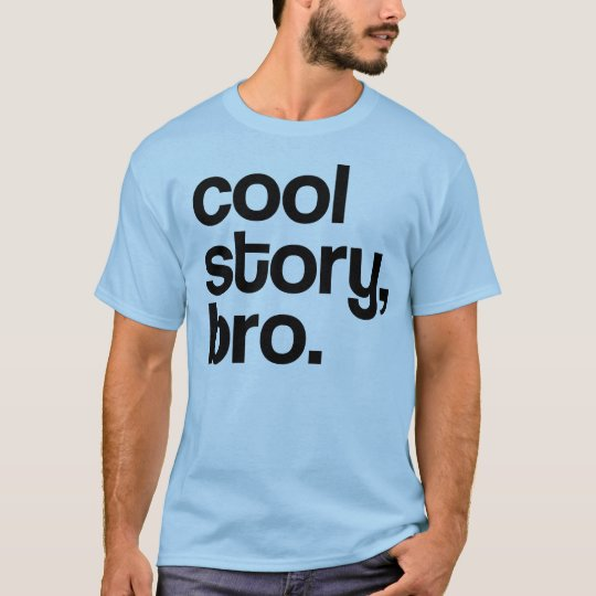 THE ORIGINAL COOL STORY BRO ALL COLORS T-Shirt
