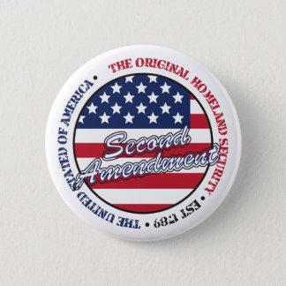 The original homeland security - Second amendment 2 Inch Round Button