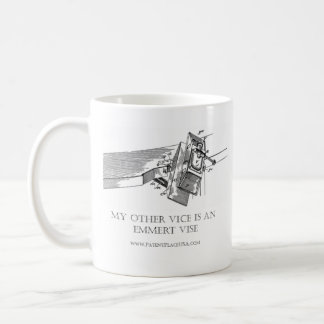 """The Original """"My Other Vice is an Emmert Vise"""" MUG"""