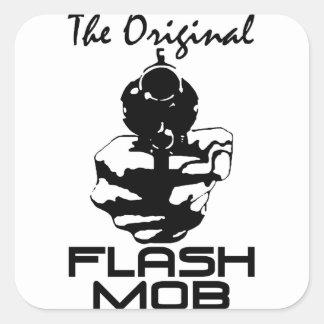 The Orignal Flash Mob! Square Sticker