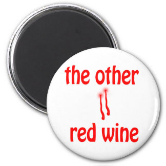 The Other Red Wine 2 Inch Round Magnet