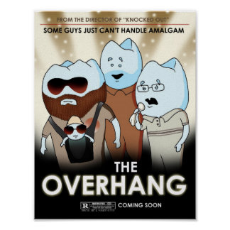 """The Overhang"" Dental Art & Humor Poster"