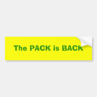 The PACK is BACK Bumper Sticker