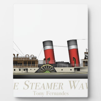The Paddle Steamer Waverley by Tony Fernandes Plaque
