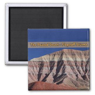The Painted Desert Flagstaff Arizona Square Magnet