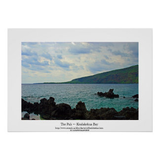 The Pali ~ Kealakekua Bay Poster