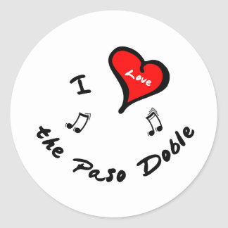 the Paso Doble Items - I Heart the Paso Doble Classic Round Sticker