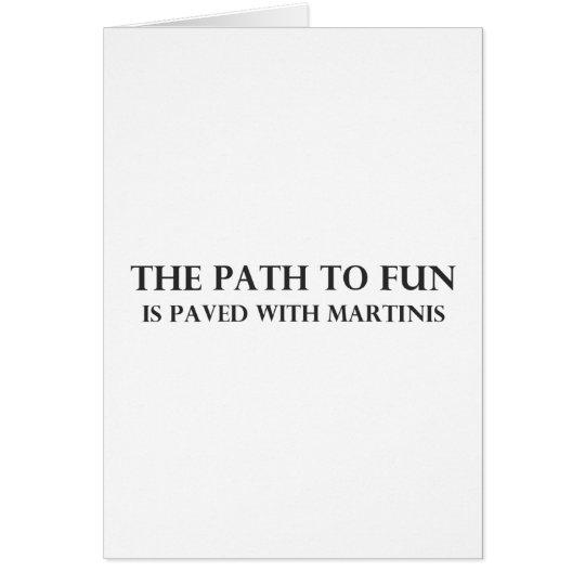 The Path to Fun Card