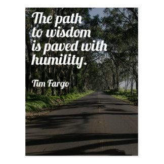 The Path To Wisdom Quote Postcard