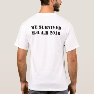 The Patriot Elite We Survived M.O.A.R 2018 T-Shirt