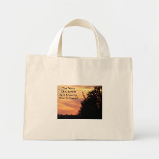 """The Peace Of A Sunset Is In Knowing Who To Tha... Mini Tote Bag"