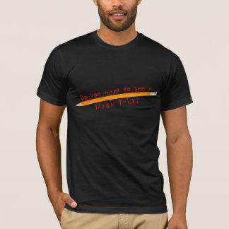 the pencil trick T-Shirt