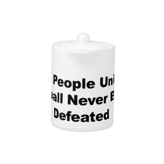 The People United Shall Never Be Defeated