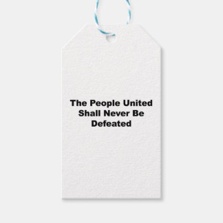 The People United Shall Never Be Defeated Pack Of Gift Tags