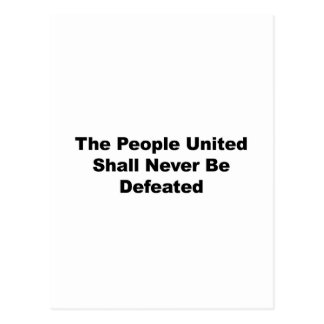 The People United Shall Never Be Defeated Postcard
