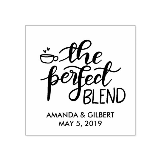 The Perfect Blend Handwritten Script Wedding Rubber Stamp