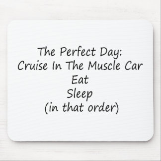 The Perfect Day Cruise The Muscle Car Mouse Pad
