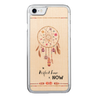 The Perfect Time is Now Dreamcatcher Carved iPhone 7 Case