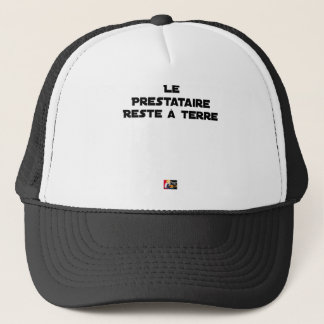 The PERSON RECEIVING BENEFITS REMAINS On the Trucker Hat