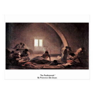 "The Pestlazarett "" By Francisco De Goya Postcard"