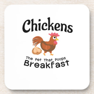 The Pet That Poops Breakfast Chicken Funny Farmer Coaster