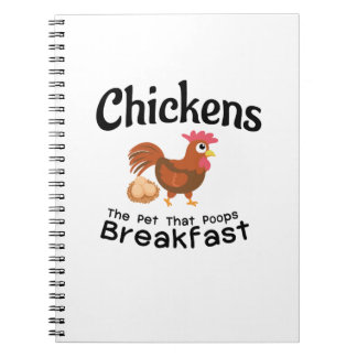 The Pet That Poops Breakfast Chicken Funny Farmer Notebook