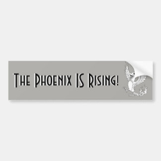 The Phoenix IS Rising bumper sticker