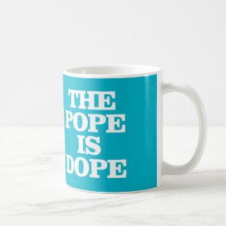 THE POPE IS DOPE COFFEE MUG